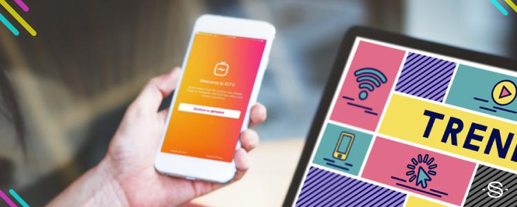 Tendencias digitales para tu marca este 2019